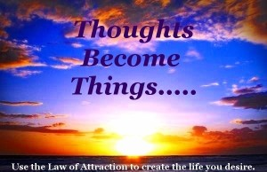 Thoughts_Become_Things_Law_of_Attraction